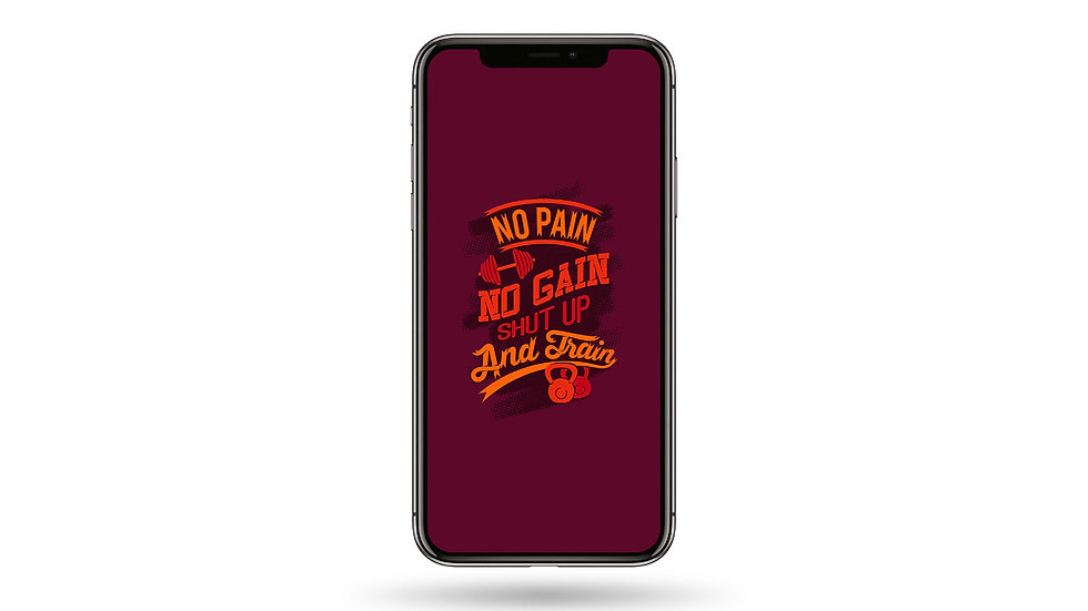 No Pain No Gain High Resolution Smartphone Wallpaper