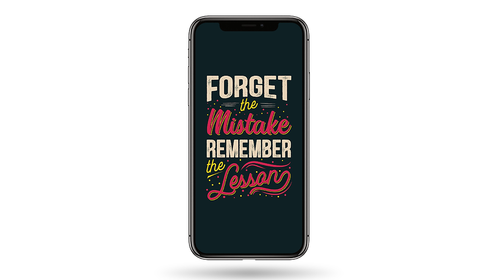 Forget The Mistakes Quote High Resolution Smartphone Wallpaper