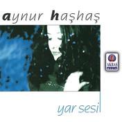 Aynur Haşhaş | Yar Sesi
