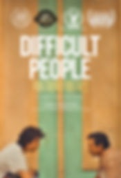 POSTER-DIFFICULT PEOPLE.jpg