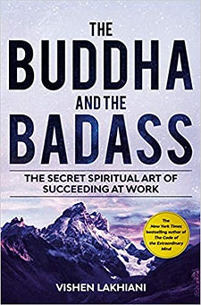 The Buddha and The Badass by Vishen Lakhiani