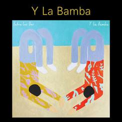 Y La Bamba.jpg