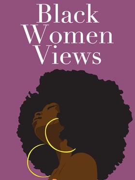 Black Women Views
