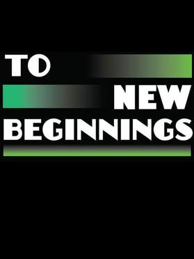 To New Beginnings