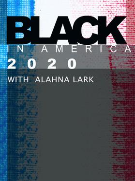 Black In America 2020
