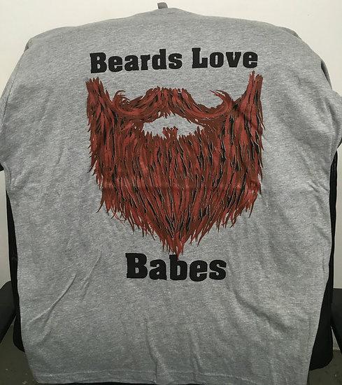 Beards Love Babes T Shirt