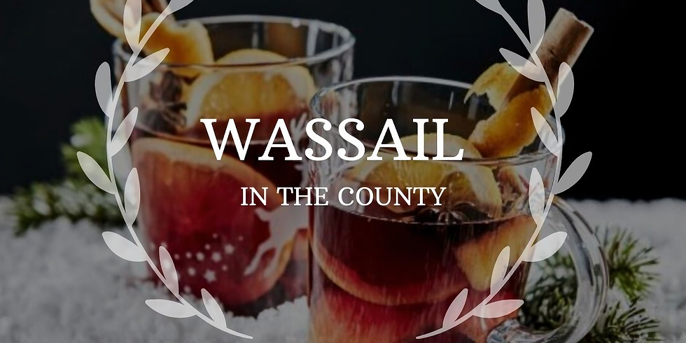 Wassail in the County