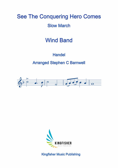 Slow March: See The Conquering Hero Comes (Wind Band)
