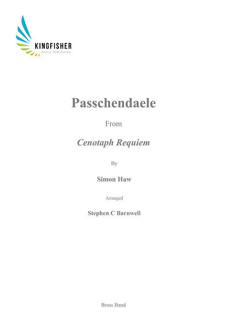 Passchendaele - From Cenotaph Requiem - Brass Band (Score only)