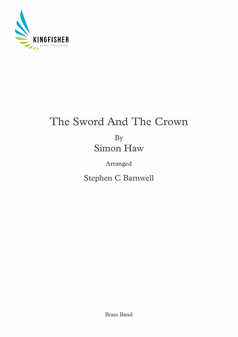 Processional March - The Sword And The Crown (Brass Band)