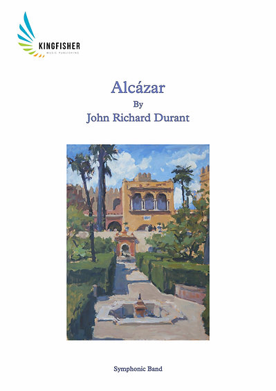 Alcázar (Symphonic Band) by John Richard Durant