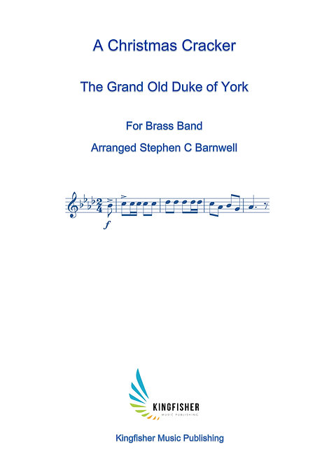 Christmas Cracker - The Grand Old Duke of York (Brass Band) Digital Download