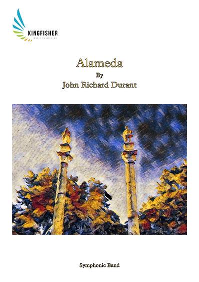 Alameda (Symphonic Band) by John Richard Durant