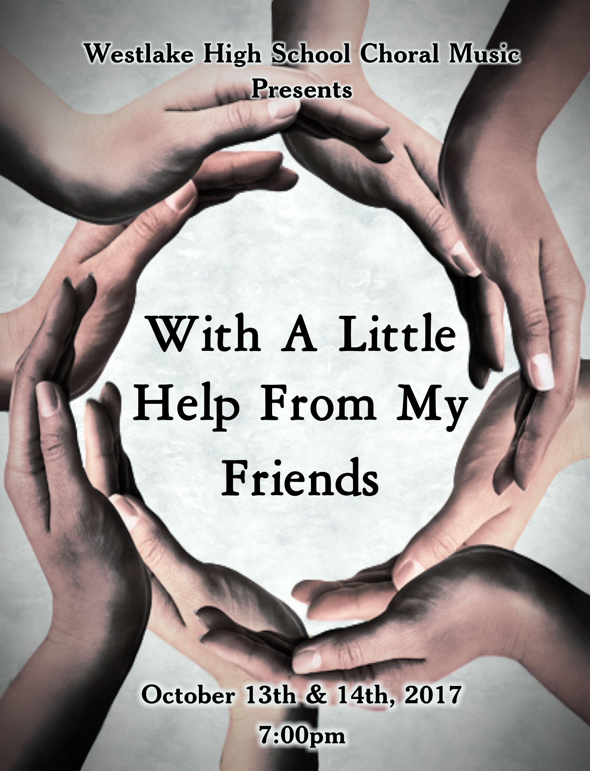 Westlake choir tickets for with a little help from my friends are now available click on the poster or navigate to the tickets tab on our website hexwebz Choice Image