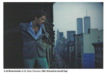 MoMA CLUB 57 SHOW CATALOG: Jef Bretschneider in Okay Today Tomorrow, 1982