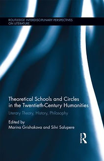 Book cover of Theoretical Schools and Circles in the Twentieth-Century Humanities, featuring an essay by independent researcher and SAT and ACT tutor Adrian May