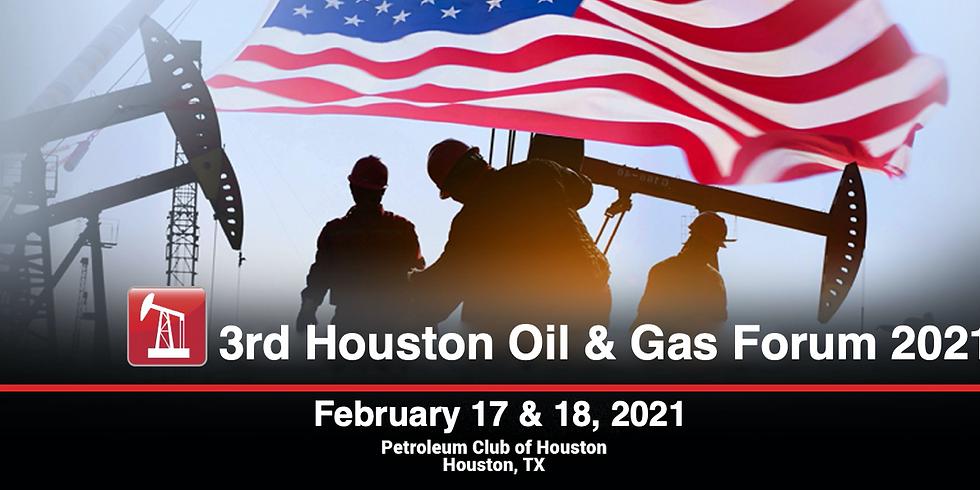 3rd Houston Oil & Gas Forum 2021