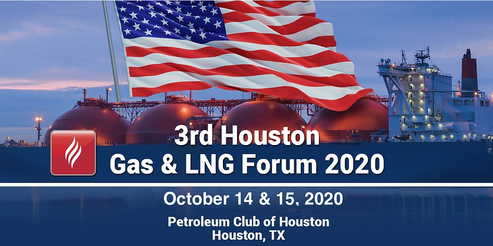 3rd Houston Gas & LNG Forum 2020