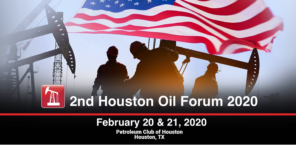 2nd Houston Oil Forum 2020