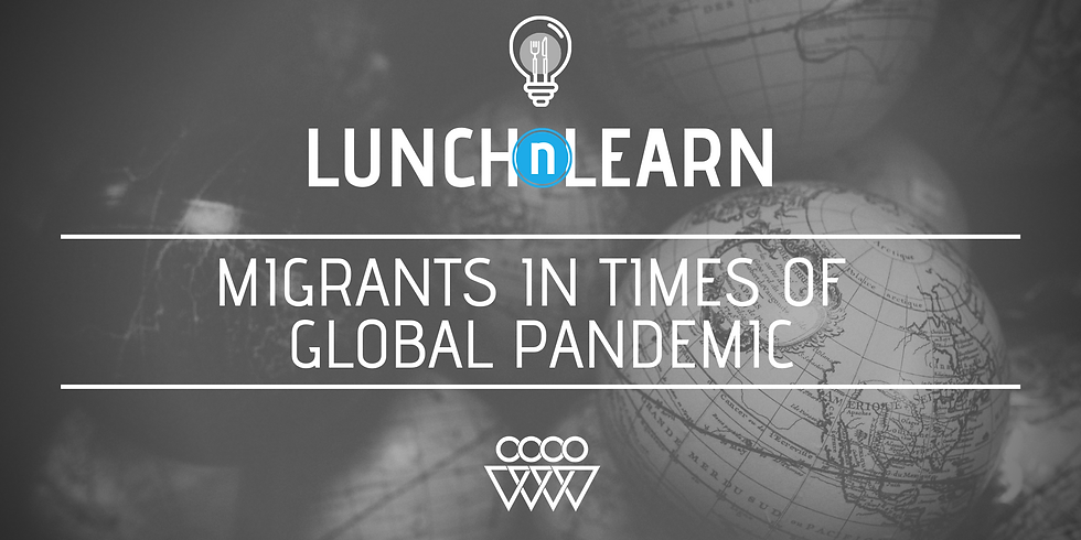 Migrants in Times of Global Pandemic