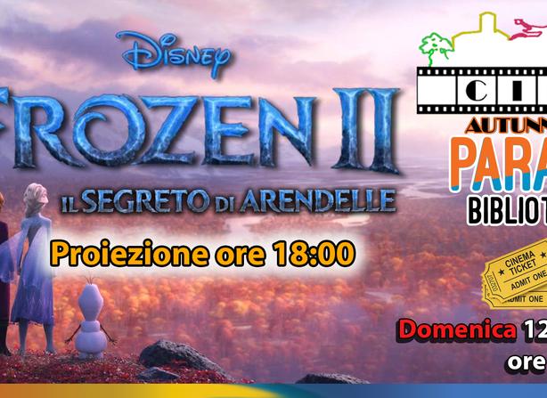 Frozen 2 - Il segreto di Arendelle - Ore 18:00