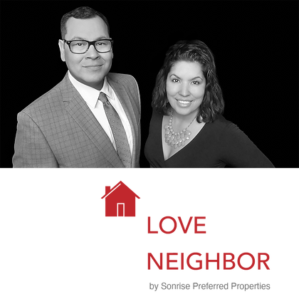 Love Thy Neighbor by Sonrise Preferred Properties
