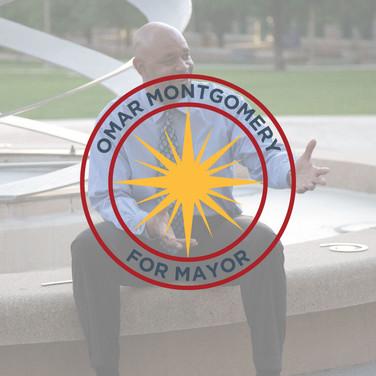 Omar Montgomery for Mayor