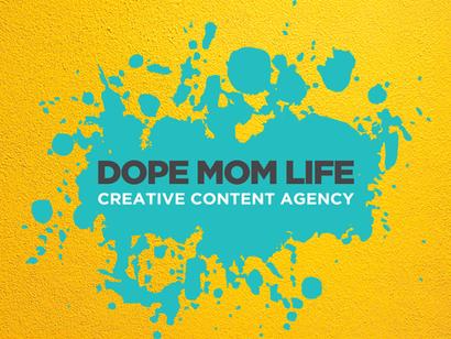 Dope Mom Life