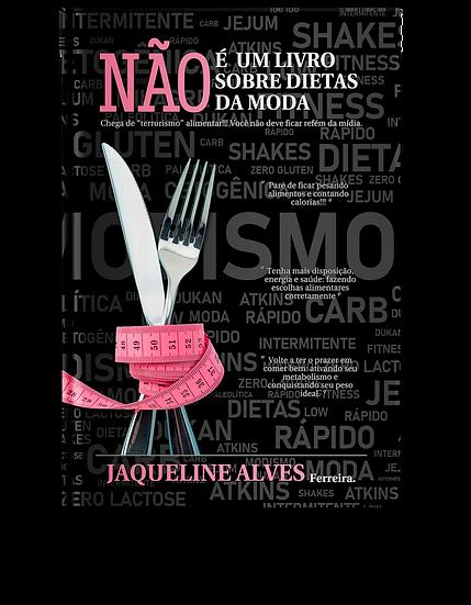 Não é um Livro sobre Dietas da Moda