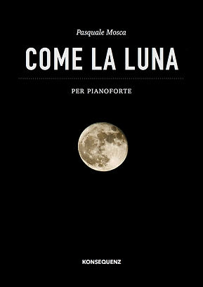 Pasquale Mosca - Come la luna.jpg