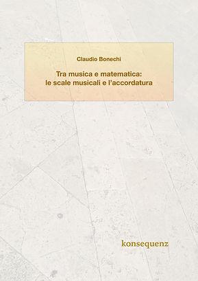 Claudio Bonechi - Tra musica e matematic