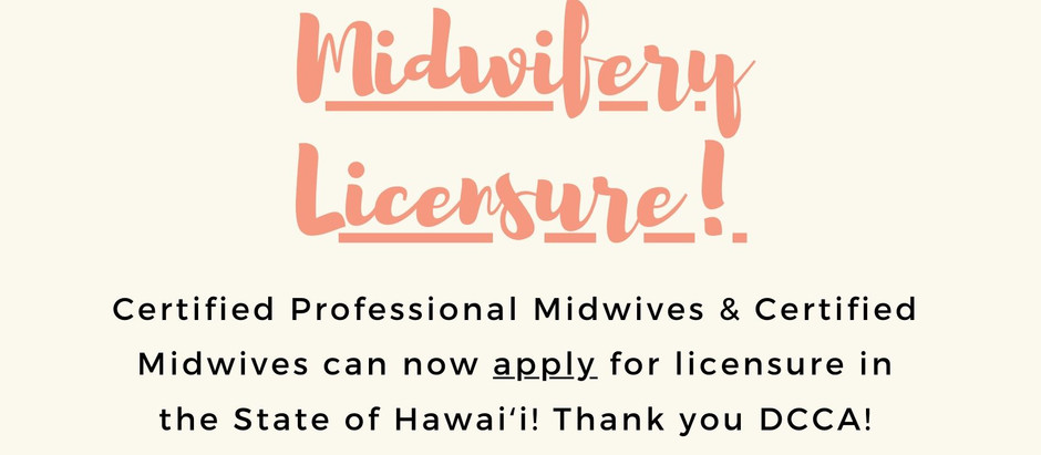Midwifery Licensure Now Available!