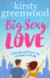 Big Sexy Love Kirsty Greenwood