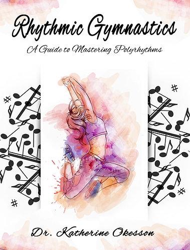Rhythmic Gymnastics: A Guide to Mastering Polyrhythms