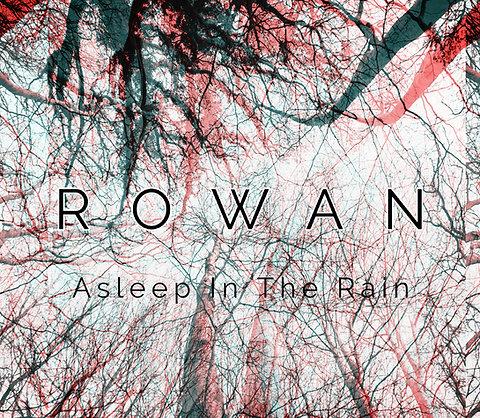 Rowan - Asleep in The Rain EP - CD