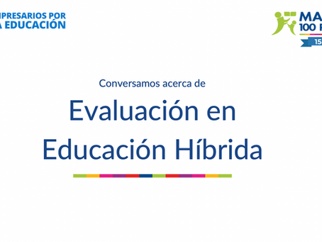 """Conversatorio """"Evaluación en Educación Híbrida"""""""