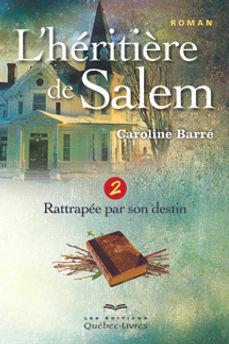 L'héritière de Salem Tome 2