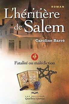 L'héritière de Salem Tome 4