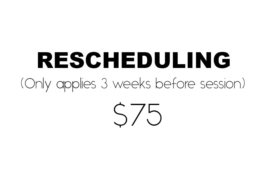 RESCHEDULING FEE IS $75