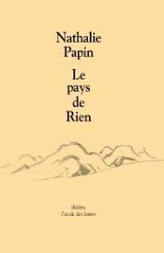 Nathalie Papin Le pays de Rien
