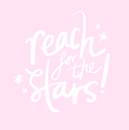 Reach for the stars..