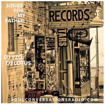 DJ YZO & DJ Lotus Presents: Songs For My Father the mixtape