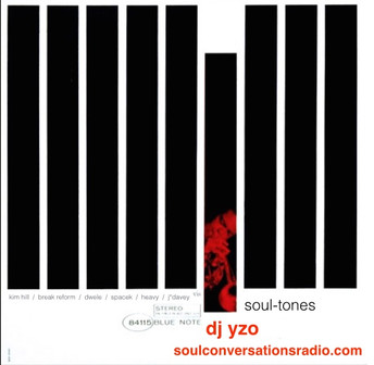 DJ YZO presents Soul-Tones the mix tape