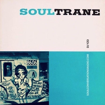 DJ YZO Presents SoulTrane The Mix Tape