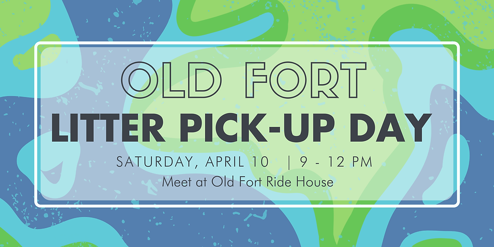 Old Fort Litter Pick-Up Day!