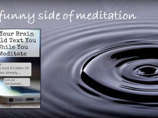 The Funny Side of Meditation