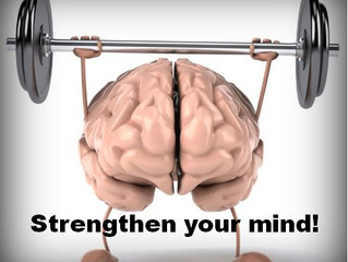 Strengthen Your Mind!