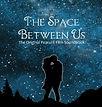Space Between Us.jpg