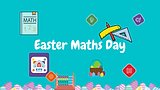 Easter Maths Day
