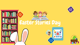 Easter Stories Day